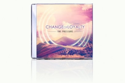 Change Of Loyalty – The Pressure