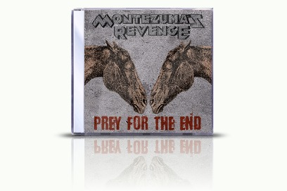 Montezuma's Revenge  Prey for the End (сингл)
